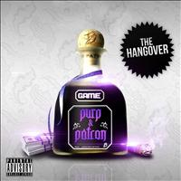 The Game - Purp & Patron: The Hangover