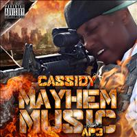 Cassidy - Mayhem Music AP3