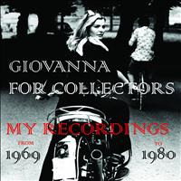 Giovanna - Giovanna for collectors (All my recordings from 1969 to 1980)