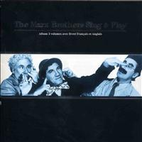 The Marx Brothers - The Marx Brothers Sing & Play