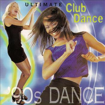 Various Artists - Ultimate Club Dance 90s