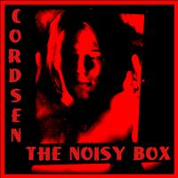 Cordsen - The Noisy Box