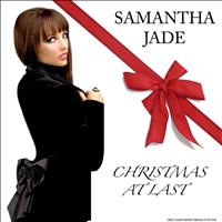 Samantha Jade - Christmas At Last - Single