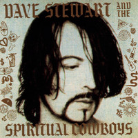 Dave Stewart & The Spiritual Cowboys - Dave Stewart And The Spiritual Cowboys