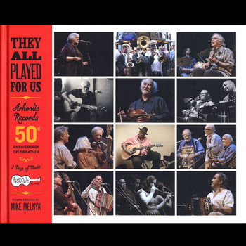 Various Artists - They All Played For Us: Arhoolie Records 50th Anniversary Celebration