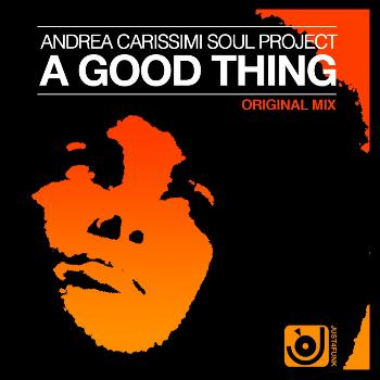 Andrea Carissimi - A Good Thing