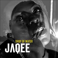 Jaqee - Drop of Water