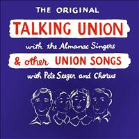 Almanac Singers - The Original Talking Union