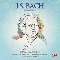 Latvian Philharmonic Chamber Orchestra - J.S. Bach: Magnificat (Digitally Remastered)