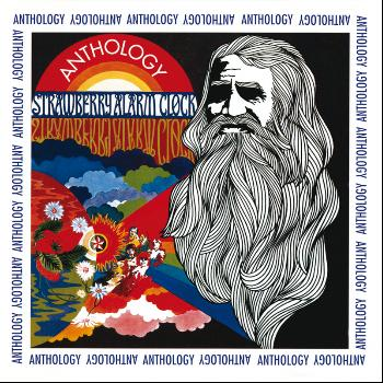 Strawberry Alarm Clock - Anthology