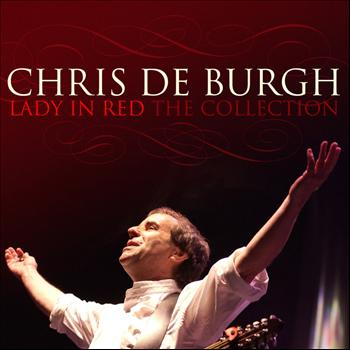 Chris De Burgh - Lady In Red: The Collection