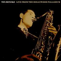 Tex Beneke - Live From The Hollywood Palladium