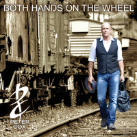 Peter Cox - Both Hands On the Wheel