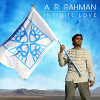 A.R. Rahman - Infinite Love