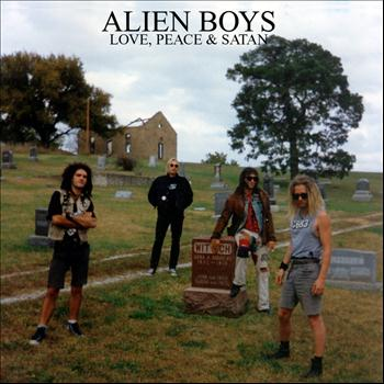 Alien Boys - Love, Peace & Satan