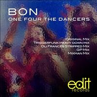 Bon - One Four The Dancers