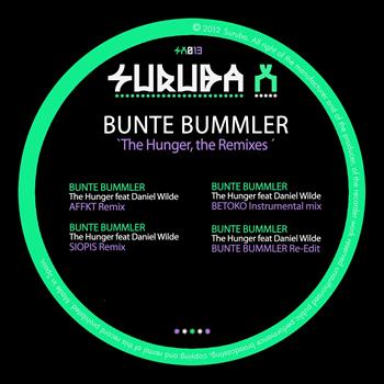 Bunte Bummler - The Hunger, the Remixes