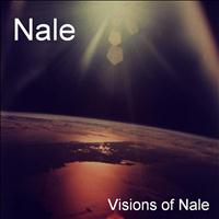 Nale - Visons of Nale