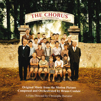 Bruno Coulais - The Chorus (Original Motion Picture Soundtrack)