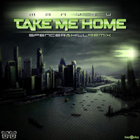 Manyou - Take Me Home (Remixes)
