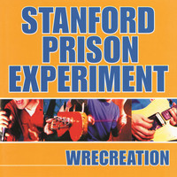 Stanford Prison Experiment - Wrecreation