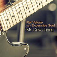Rui Veloso - Mr.Dow Jones (feat. Expensive Soul)