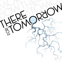 There For Tomorrow - There For Tomorrow EP: B-Sides