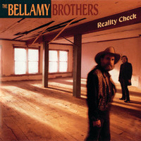 Bellamy Brothers - Reality Check