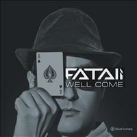 Fatali - Well Come
