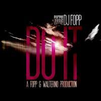 DJ Fopp - Do It
