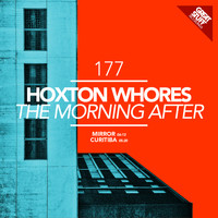 Hoxton Whores - The Morning After
