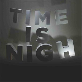James Walsh - Time Is Nigh
