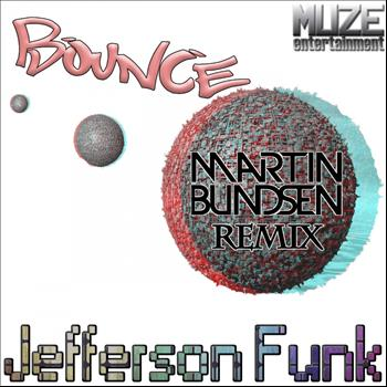 Jefferson Funk - Bounce (Martin Bundsen Fat Cap Remix)