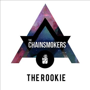 The Chainsmokers - The Rookie