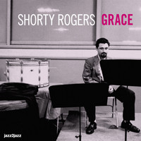 Shorty Rogers - Grace