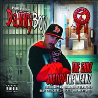 Danny Boy - The Endz Ju$tify the Meanz (Explicit)
