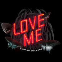 Lil Wayne / Drake / Future - Love Me (Edited Version)