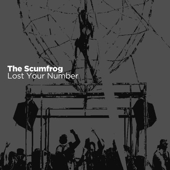 The Scumfrog - Lost Your Number