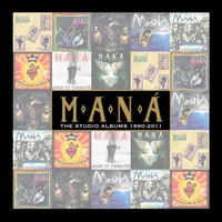 Maná - The Studio Albums 1990-2011