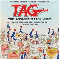 Craig Safan - Tag: The Assassination Game - Original Motion Picture Soundtrack