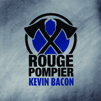 Rouge Pompier - Kevin Bacon