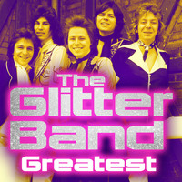 The Glitter Band - Greatest