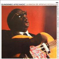 Arsenio Rodriguez - Quindembo : Afro Magic