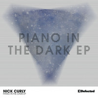 Nick Curly - Piano In The Dark EP