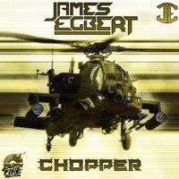 James Egbert - Chopper
