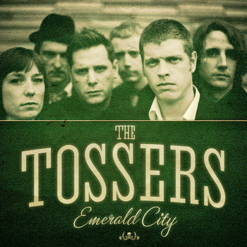 The Tossers - Emerald City