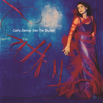 Cathy Dennis - Into The Skyline