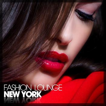 Various Artists - Fashion Lounge New York