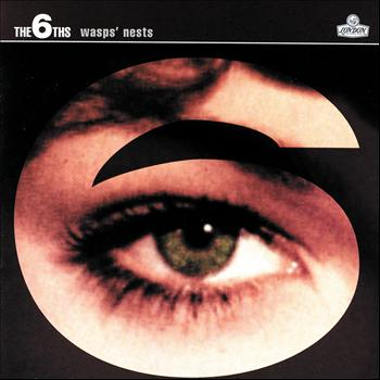 The 6ths - Wasps' Nests