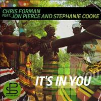 Chris Forman - It's in You
